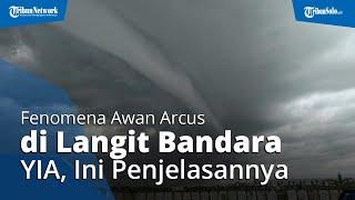 Viral Fenomena Awan Bentuk Gelombang Terlihat di Langit Bandara YIA Kulon Progo, Ini Penjelasannya