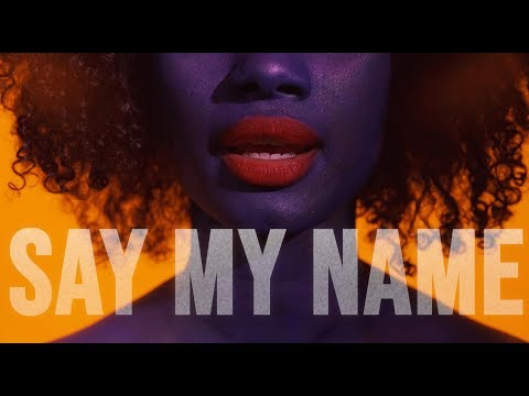 Say My Name (Letra)