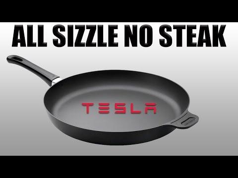 TESLA - All sizzle no steak