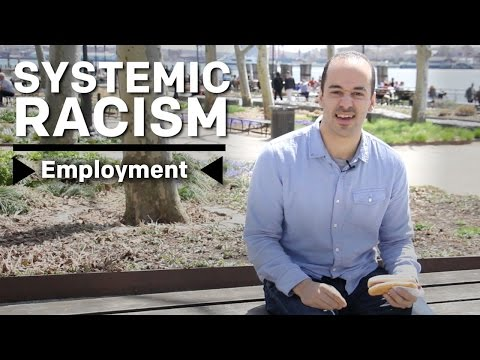 What Is Systemic Racism? – Employment