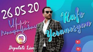 Rafayel Yeranosyan Live - 26.05.2020