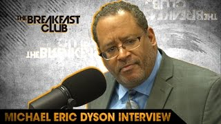 Michael Eric Dyson Dishes On Celebrities Engaging with Trump, Facing Trump In Office & His New Book