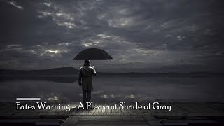 Fates Warning - A Pleasant Shade of Grey (Lyrics)
