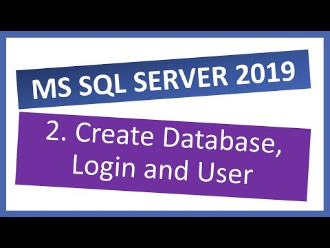 MS SQL Server 2019 | How to create Database, SQL Login and User