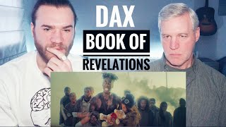 PASTOR REACTS to DAX - Book of Revelations!