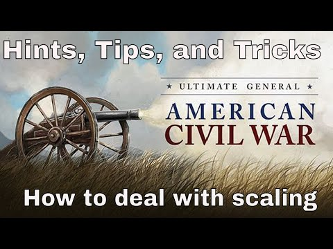 HOW TO PREVENT SCALING - Ultimate General Civil War - Hints, Tips, & Tricks Mp3