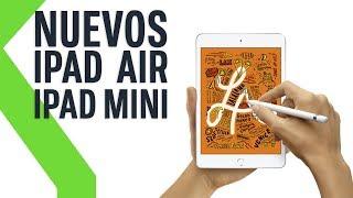 NUEVOS iPad Air y iPad Mini 5: TODAS SUS NOVEDADES
