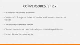 Convertendo datas, inteiros e decimais com conversores nativos e personalizados no JSF 2.x