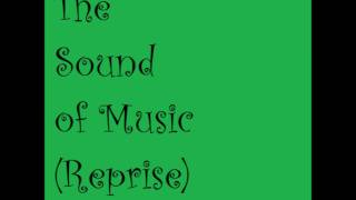 The Sound of Music-The Sound of Music (Reprise)