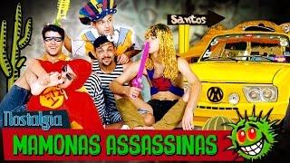 MAMONAS ASSASSINAS - Nostalgia