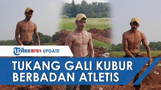 Inilah Bahrudin, Tukang Gali Kubur Berbadan Atletis Bak Aktor Laga, Sebut Tak Punya Program Khusus