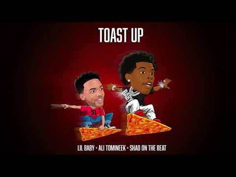 "Lil Baby – ""Toast Up"" feat. Ali Tomineek and Shad On The Beat"