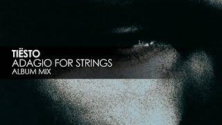Tiësto - Adagio For Strings