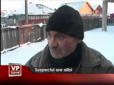 Suspectul are alibi