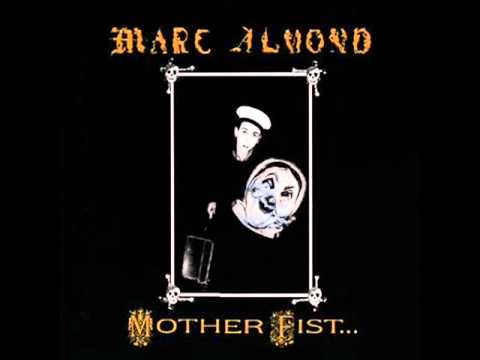 Marc Almond - Mother Fist
