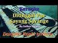 Download Lagu Karaoke - Ditinggal Pas Sayang Sayange  Dangdut Koplo  Cover Keyboard  Mp3 Free
