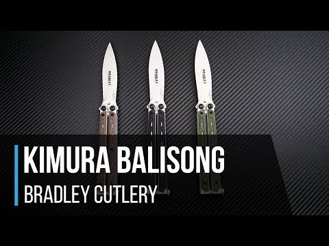 Bradley Cutlery Kimura Balisong Butterfly Knife Overview