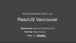 React JS Event Vancouver - June 7th