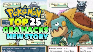 Top 25 Pokemon GBA Rom Hacks With New Regions And Story! (2019)