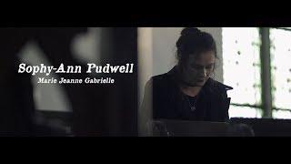 Sophy Ann Pudwell  - Marie Jeanne Gabrielle