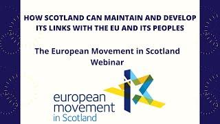 How can Scotland maintain its links with the EU and its peoples?