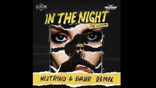 Thе Wееknd - In Thе Night! (Nejtrino & Baur Remix)