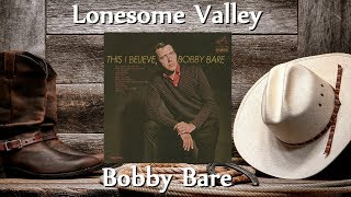 Bobby Bare - Lonesome Valley