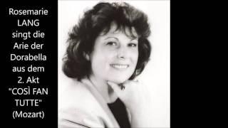 "Rosemarie Lang: Arie der Dorabella (2. Akt ""Così fan tutte"")"