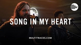 Song In My Heart - MultiTracks.com Session