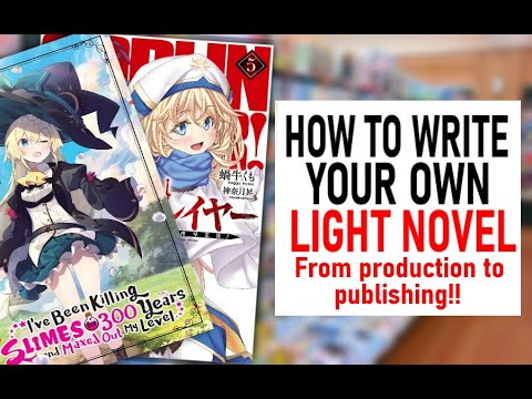 How To Write A Light Novel In English (From Start To Finish!) OELN
