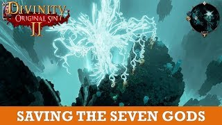 Saving the Seven Gods in Hall of Echoes (Divinity Original Sin 2)