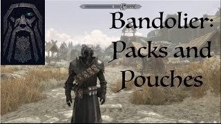Skyrim SE Bandolier: Packs and Pouches Mod