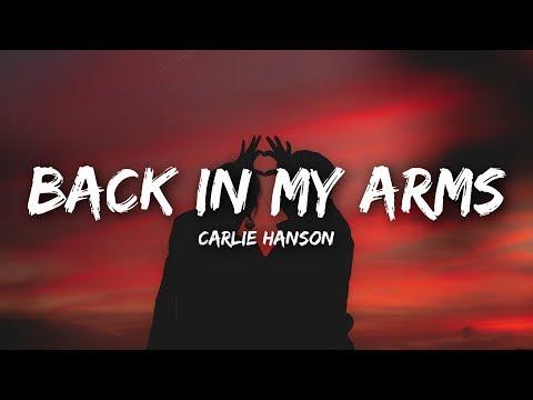 Carlie Hanson Back In My Arms Lyrics