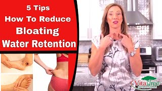 5 Tips How To Reduce Bloating : Water Retention - VitaLife Show Episode 311