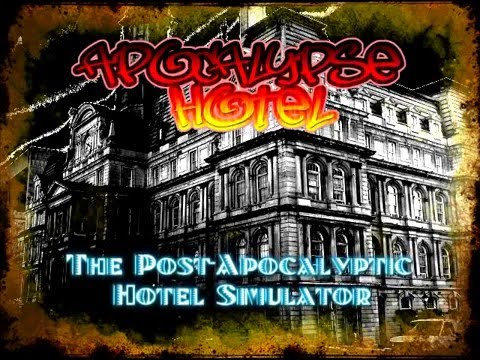 'Apocalypse Hotel: The Post-Apocalyptic Hotel Simulator!' Storyboard Trailer thumbnail