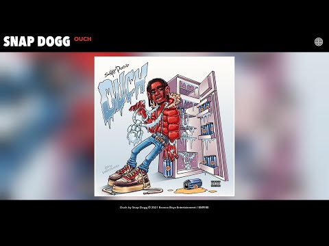 Snap Dogg – Ouch (Audio)