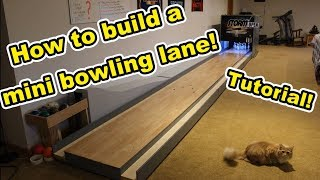 How to Build a Mini Bowling Lane! (Tutorial)