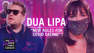 Dua Lipa, James Corden - New Rules For COVID Dating