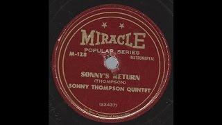 Sonny Thompson - Sonny's Return - '48 R&B on Miracle 78 rpm label