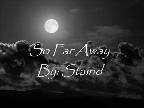 so far away - Staind