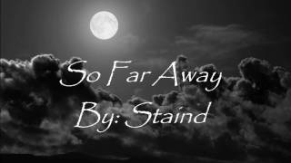 Staind So far away lyrics Video