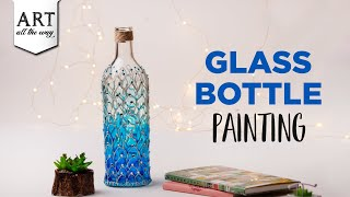 Glass Bottle Painting | Home Decor Ideas | DIY Desk Decor