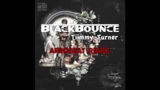 BlackBounce Presents Desiigner  - Tiimmy Turner (Afro Beat Remix)