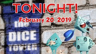 Dice Tower Tonight - February 20, 2019