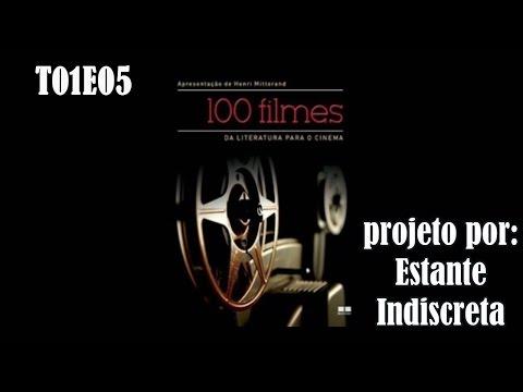 Estante Indiscreta - Projeto 100 Filmes - Temporada 2 - Episódio 1