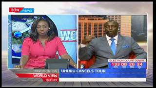 World View: President Uhuru cancels Meru  two day tour