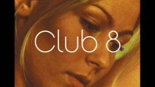 Club 8- Love in December