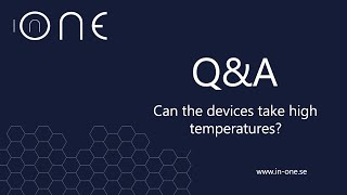 Can the In-One withstand high Temperatures ?
