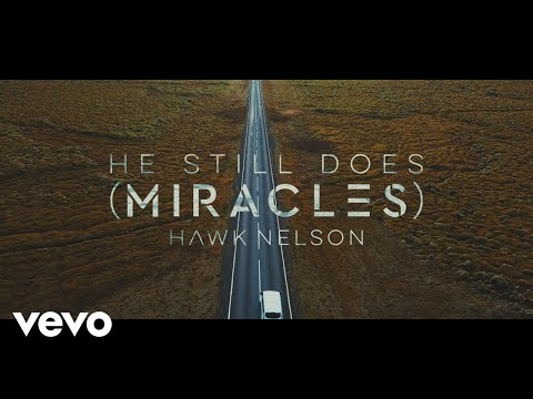 He Still Does (Miracles) [Lyric Video]