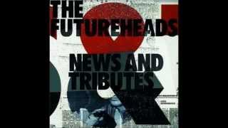 """The Futureheads - """"Favours For Favours"""""""